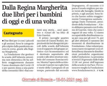 Dalla Regina Margherita due libri per i bambini di oggi e di una volta – Giornale di Brescia  16/01/2021 pag. 22