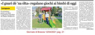 """""""I gnari dé 'na òolta"""" regalano giochi ai bambini di oggi – Giornale di Brescia  12/04/2021 pag. 21"""